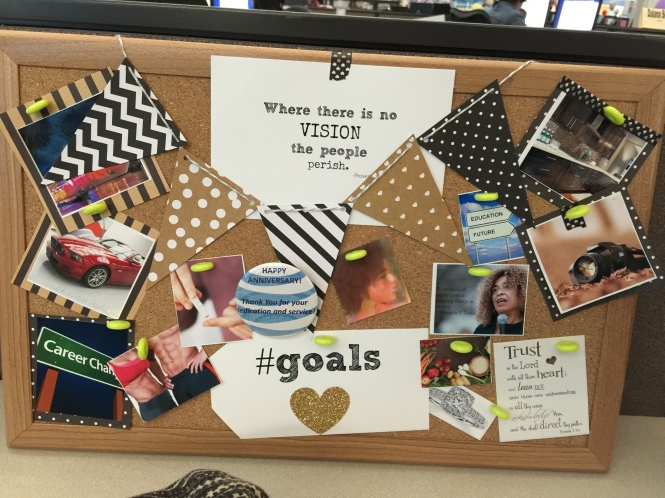 my mini vision board that I have on my desk at work...